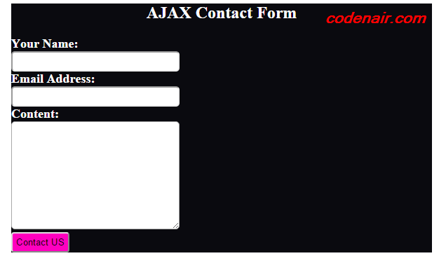 PHP AJAX Contact Form Help of PHP,HTML and CSS