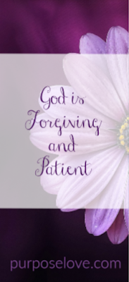 God is forgiving and patient