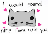 I would spend nine lives with you love pink hearts kitten kitty cat