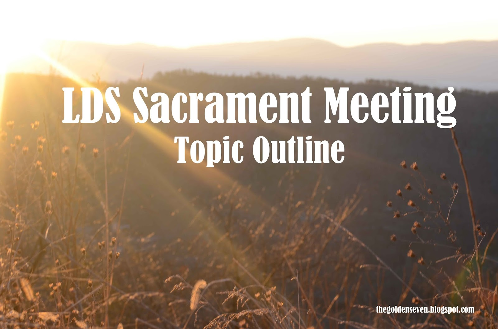 Family Home Evenings And More Sacrament Meeting Topics
