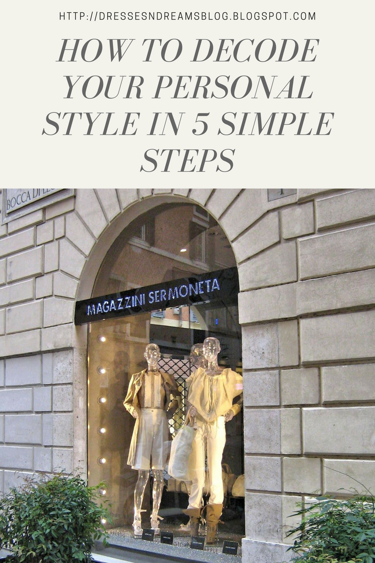 How To Decode Your Personal Style in 5 Simple Steps
