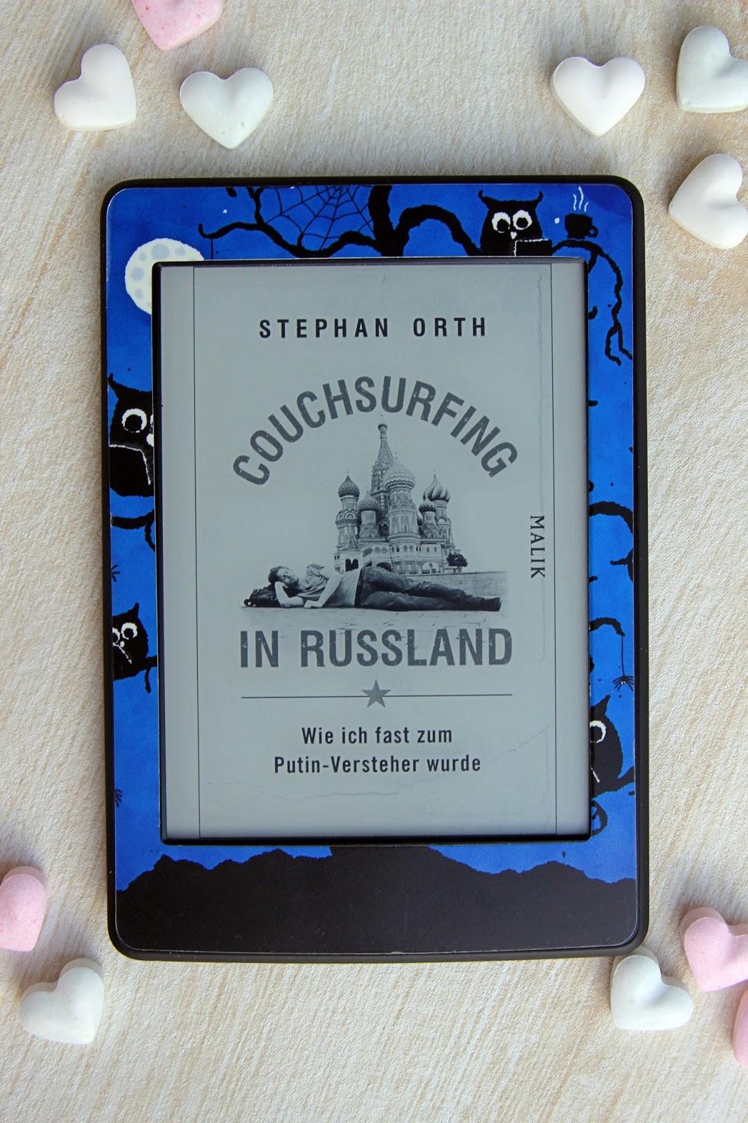"""""""Couchsurfing in Russland - Wie ich fast zum Putin-Versteher wurde"""" von Stephan Orth"""