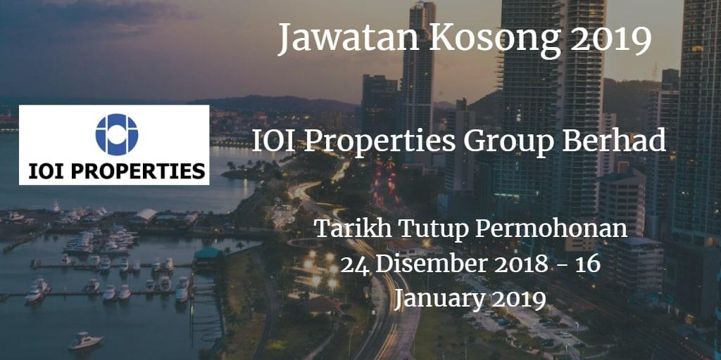 Jawatan Kosong IOI Properties Group Berhad 24 Disember 2018 - 16 January 2019