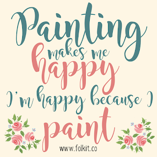 Painting makes us happy, we are happiest when we paint #quote #craftquote
