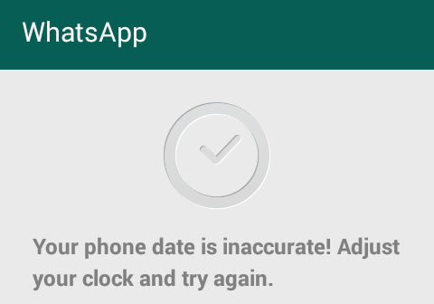 whatsapp error your phone date is inaccurate
