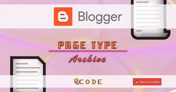 Blogger Code PE - Les pages d'archives d'articles