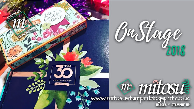 Stampin' Up! OnStage 2018 from Mitosu Crafts UK