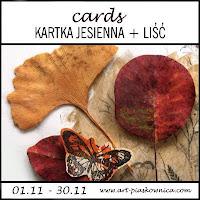 https://art-piaskownica.blogspot.com/2018/11/cards-jesienna-kartka-z-lisciem-edycja.html