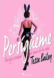 Persigueme- Tessa Bailey