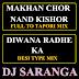 Diwana Radhe Ka Desi Type & Makhan Chor Nand Kishori Full 2 Tapori - DJ Saranga Mix
