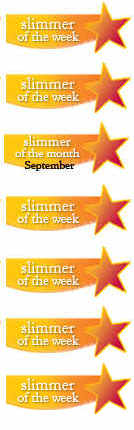 Slimmer of the week/month