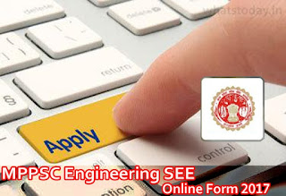 MPPSC Engineering Exam SEE Online Form 2017, MP State Engineering Exam Application Form 2017