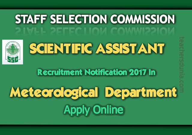 SSC-Scientific-Assistant-Recruitment-Notification-2017