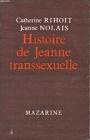 https://www.amazon.de/Histoire-Jeanne-transsexuelle-Nolais-Catherine/dp/B0014LQTT0
