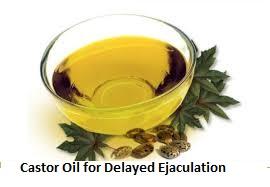 Castor Oil for Delayed Ejaculation