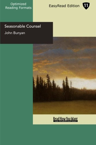 John Bunyan-Seasonable Counsel:Advice To Sufferers-