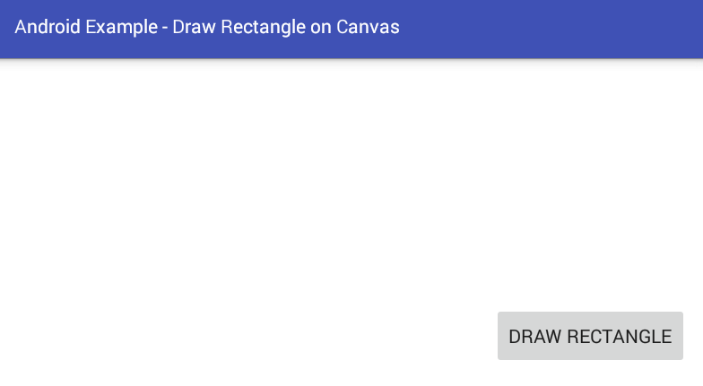 Android How To Draw A Rectangle On A Canvas