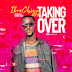 DOWNLOAD MP3: Ibrochizyy - Taking Over | @ibrochizyy