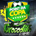 Cd  Gigante Crocodilo Primo ao  Vivo no Point da Copa 22-06-2018 - Dj Patrese
