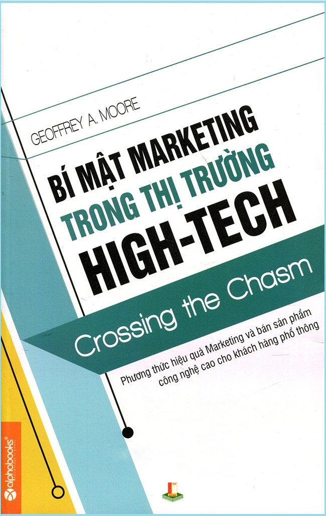 Crossing the Chasm - Bí mật marketing trong thị trường high-tech