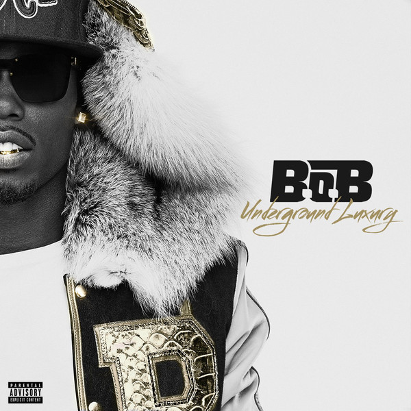 B.o.B - Underground Luxury  Cover