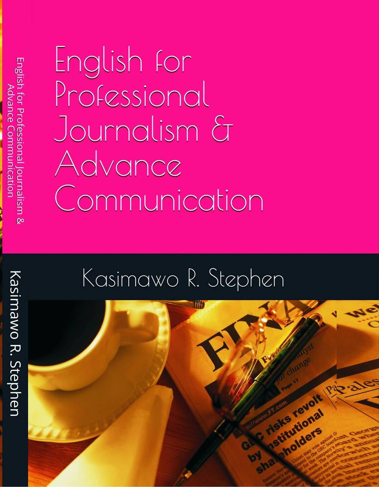 English for Professional Journalism and Advance Communication : 2018