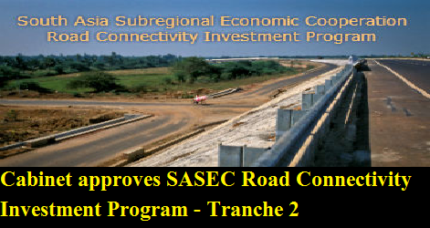 cabinet-approves-sasec-road-paramnews-programme