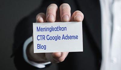 meningkatkan ctr google adsense, rkt rasio klik tayang pada blog