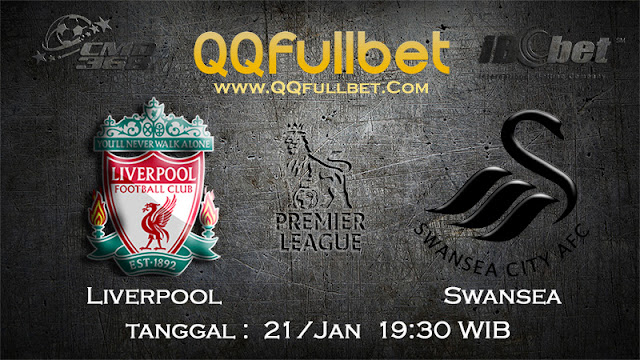 PREDIKSIBOLA - PREDIKSI TARUHAN BOLA LIVERPOOL VS SWANSEA CITY 21 JANUARI 2017 (ENGLISH PREMIER LEAGUE)