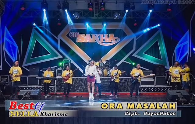 Dangdut Koplo Terbaru Nella Kharisma - Ora Masalah Official Video
