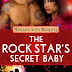 Review - 5 Stars - The Rock Star's Secret Baby by  Blair Babylon  @BlairBabylon