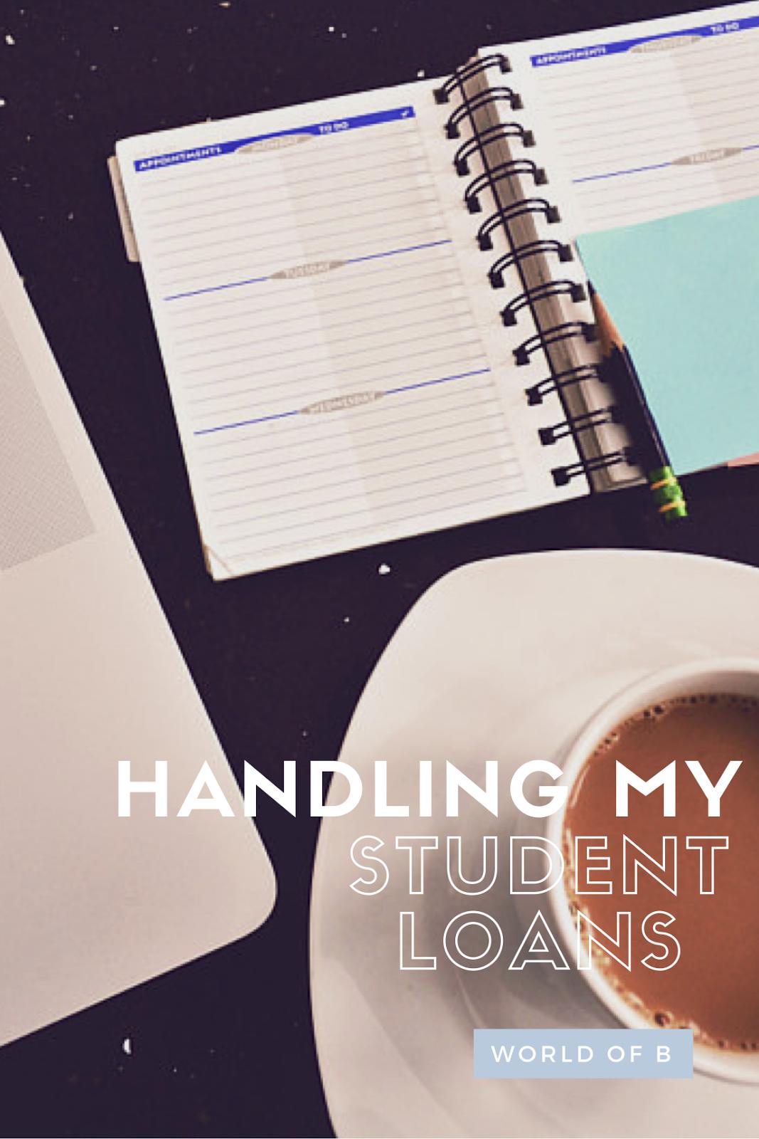 Handling My Student Loans