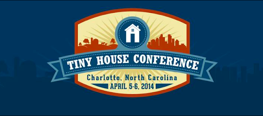 Tiny House Conference!