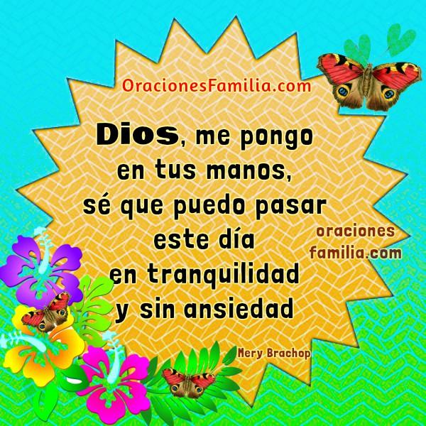 Bonita oración de la mañana, oraciones de buenos días, frases de buen día para orar y poner todo en manos de Dios, imágenes cristianas de oraciones por Mery Bracho