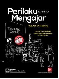 Buku Perilaku Mengajar 1 Edisi 6 by Donald R Cruickshank