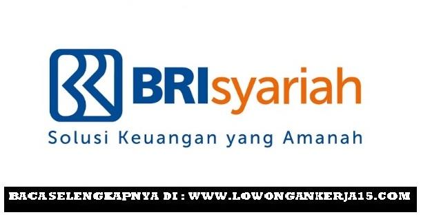Lowongan Kerja Frontliner Bank BRI Syariah Terbaru