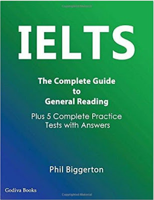 IELTS - The Complete Guide to General Reading - Phil Biggerton