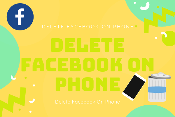 Delete Facebook On Phone