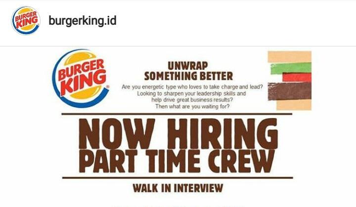 Walk In Interview Part Time Burger King Semarang 20 - 21 Februari 2018