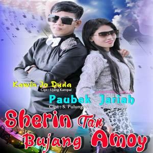 Sherin Tan - Paubek Jariah feat. Bujang Amoy (Full Album)
