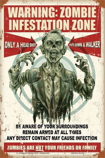 Warning: Zombie infestation zone