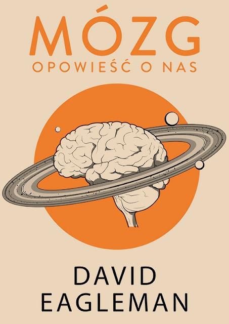 Mózg. Opowieść o nas - David Eagleman