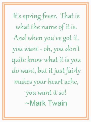 Spring Fever Mark Twain - Shewandersshefind