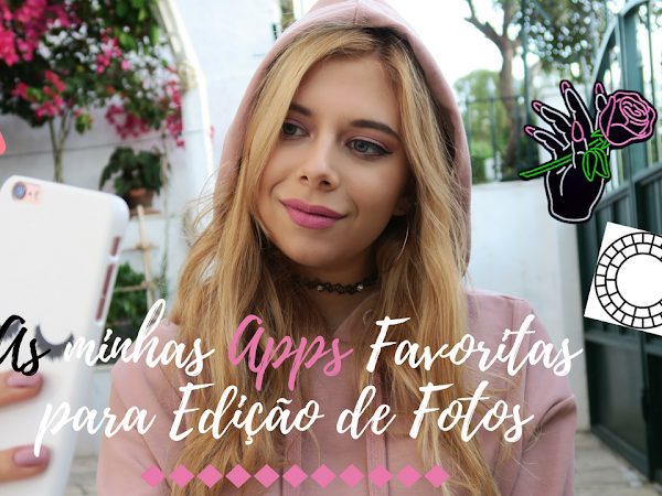 Video - As minhas App's favoritas para Editar Fotos!