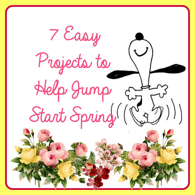 7 easy projects to jump start spring