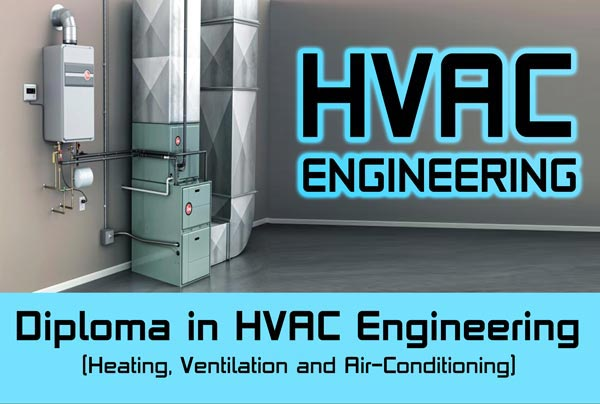 Diploma in HVAC Engineering Course For B.Tech / Diploma Engineering Students/Graduates