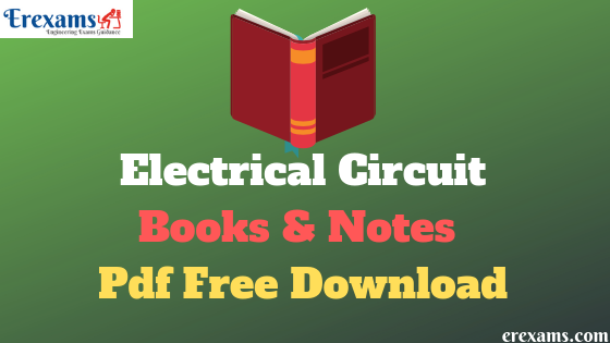 Electrical Circuit Books and Notes Pdf Free Download