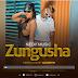 AUDIO | Nedy Music - Zungusha | Mp3 Download
