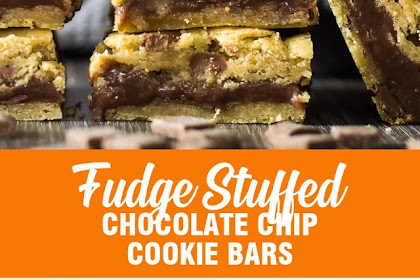FUDGE STUFFED CHOCOLATE CHIP COOKIE BARS