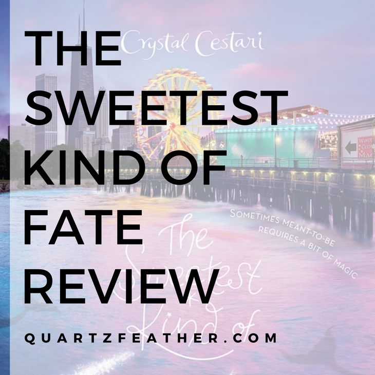 The Sweetest Kind of Fate Review